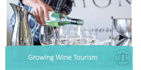Wine Australia's two-day 'Growing Wine Tourism' workshop, Wangaratta VIC tickets