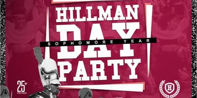 THE 3RD ANNUAL HILLMAN DAY PARTY @ CENTERSTAGE (CIAA 2019)
