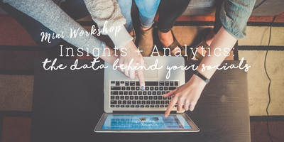 Insights + Analytics | The Data Behind Your Socials