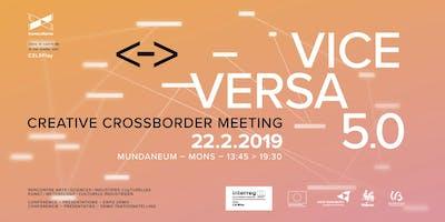 Vice Versa #5.0⎬Arts _ Sciences _ Industries culturelles & créatives