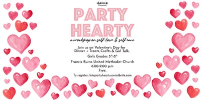 Party Hearty: A Workshop on Self-Love & Self-Care
