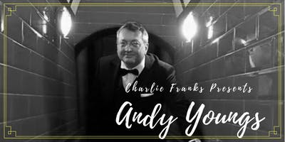 Charlie Franks Presents Andy Youngs