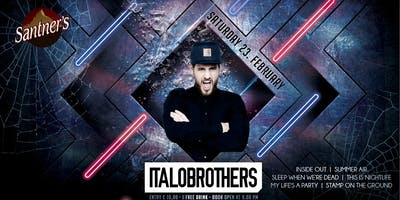 Santner's Club ★ Italobrothers LIVE ★ 23.02.2019 ★