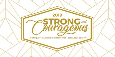 Strong & Courageous 2019