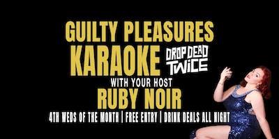 Guilty Pleasure Karaoke with Ruby Noir