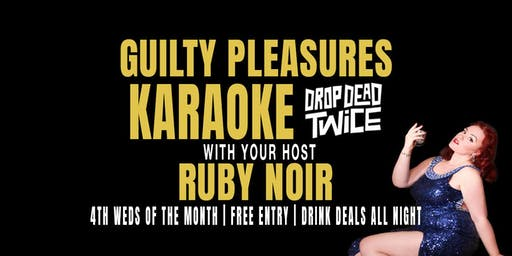 Guilty Pleasure Karaoke with Ruby Noir