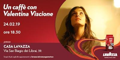 Un caffè con Valentina Viscione e Massimo Smith
