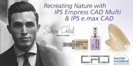 Recreating Nature with IPS Empress CAD Multi & IPS e.max CAD tickets