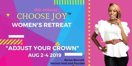CHOOSE JOY WOMEN'S RETREAT 2019 tickets