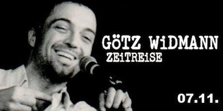 Götz Widmann - Zeitreise Tickets