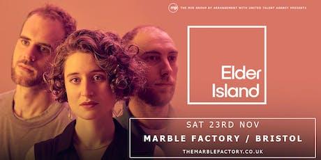 Elder Island (Marble Factory, Bristol) tickets