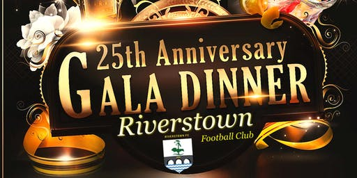Riverstown FC 25th Anniversary Gala Dinner