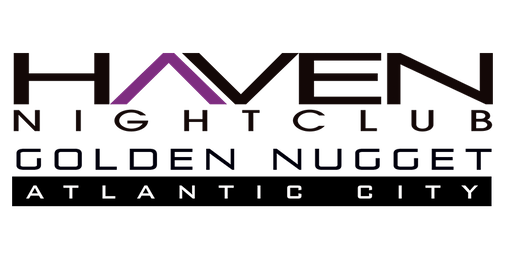 Discount Entry Fridays @ Haven Nightclub at Golden Nugget in Atlantic City
