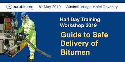 Safe Delivery of Bitumen Workshop - Coventry