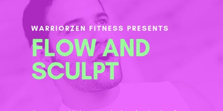 Flow and Sculpt  tickets