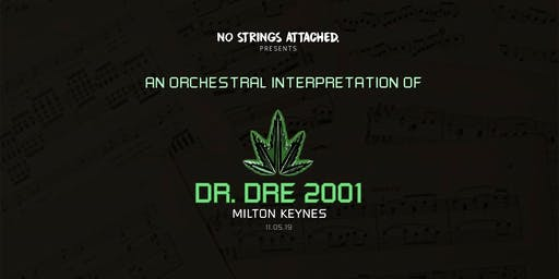 An Orchestral Rendition of Dr. Dre: 2001 - Milton Keynes