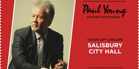 """Paul Young """"35 Years of No Parlez"""" Pt 2 (City Hall, Salisbury) tickets"""