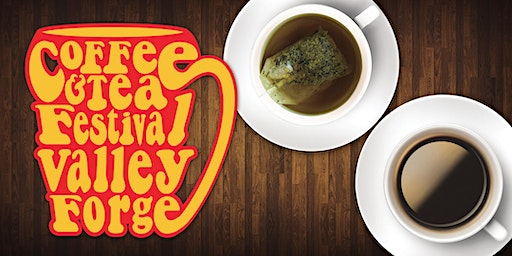 Coffee & Tea Festival: Valley Forge