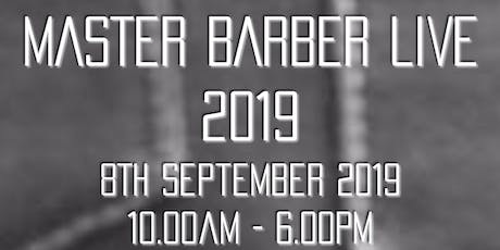 THE MASTER BARBER LIVE SHOW 2019 tickets
