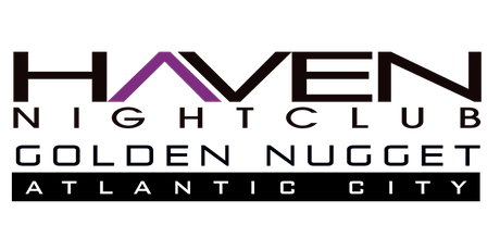 Discount Entry Saturdays @ Haven at Golden Nugget in Atlantic City tickets