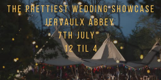 The Prettiest Wedding Showcases - WED FEST 19 @Jervaulx Abbey