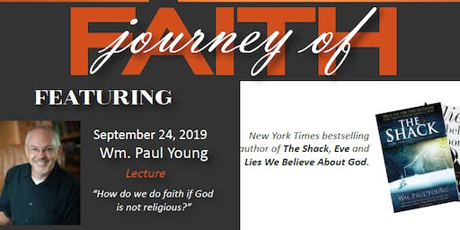 "An Evening With Wm. Paul Young, Author of ""The Shack"""