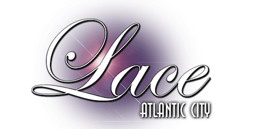 After Hours Saturdays @ Lace Gentlemen's in Atlantic City - FREE Limo Ride