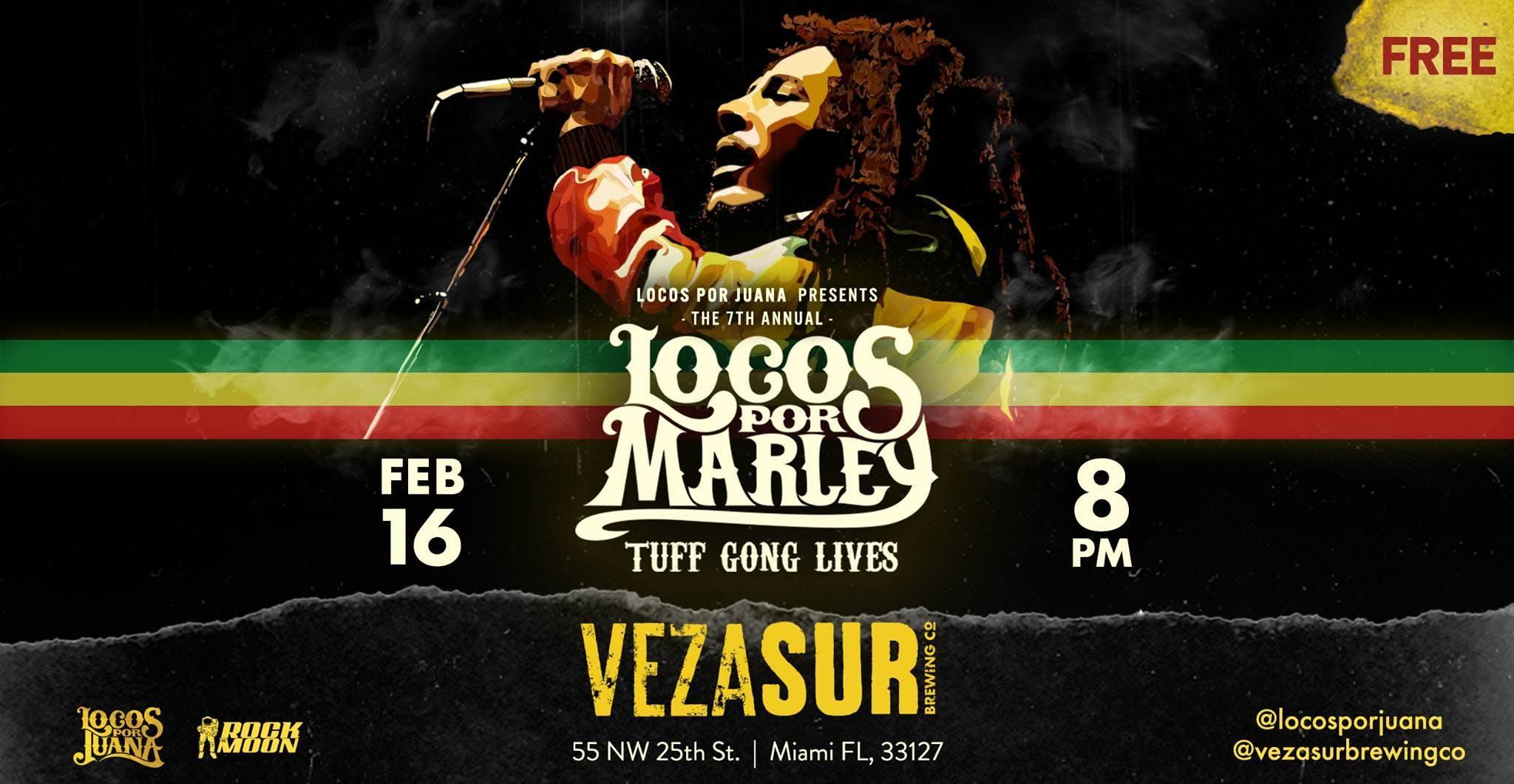 Locos Por Marley at VEZA SUR