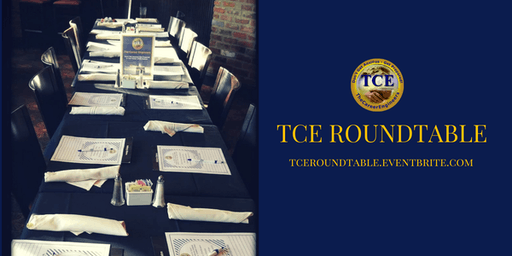"""TCE Network's  2019 """"High-Touch/Hi-Tech"""" RoundTable Networking Dinner (Career & Entrepreneurial Professionals)"""