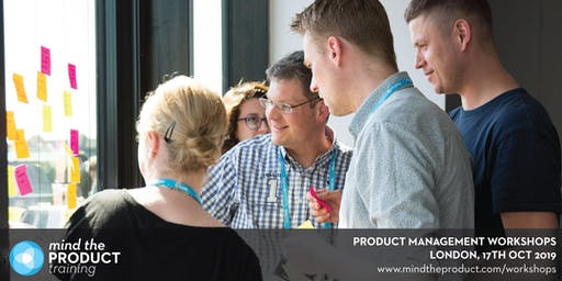Mind the Product London 2019 Workshops