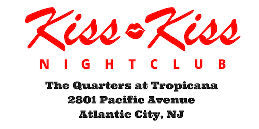 Discount Entry Thursdays @ Kiss Kiss Nightclub at Tropicana in Atlantic City