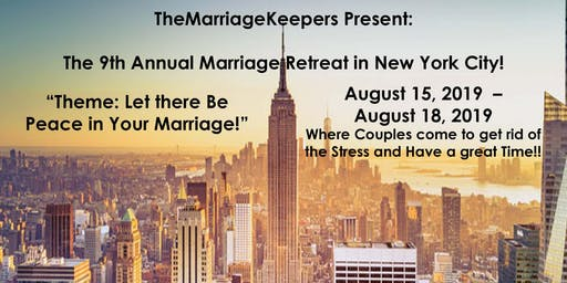 The 9th Annual Marriage Retreat!