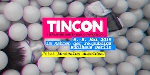 TINCON Berlin im Rahmen der re:publica – 06.-08. Mai...