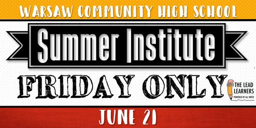 Summer Institute 2019: FRIDAY ONLY