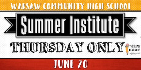 Summer Institute 2019: THURSDAY ONLY tickets