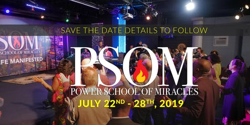 Power School of Miracles July 2019