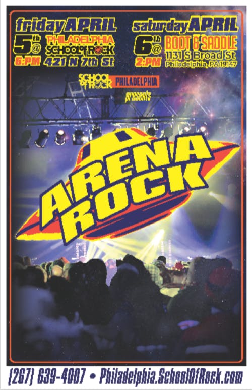 SCHOOL OF ROCK PHILADELPHIA PRESENTS: ARENA R