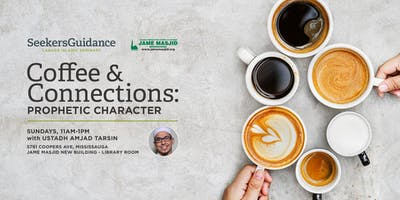 COFFEE AND CONNECTIONS with Ustadh Amjad Tarsin