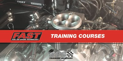 Intro to FAST® EFI @ CPG Training Academy