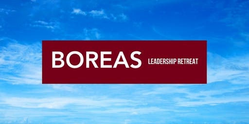 Boreas Leadership Retreat