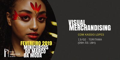 Minicursos do Marco da Moda (FEV. 2019 - TORITAMA) - Visual Merchandising
