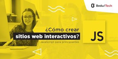 ¿Cómo crear sitios web interactivos? (JavaScript para principiantes)
