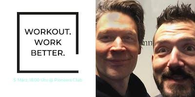 Sitzen ist das neue Rauchen! - Workout. Work better.