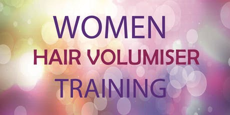 Non-Surgical Hair Volumiser Training - For Women tickets