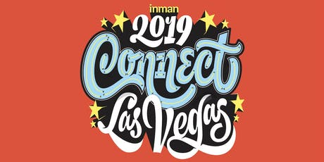 Inman Connect Las Vegas 2019 - Real Estate Conference tickets