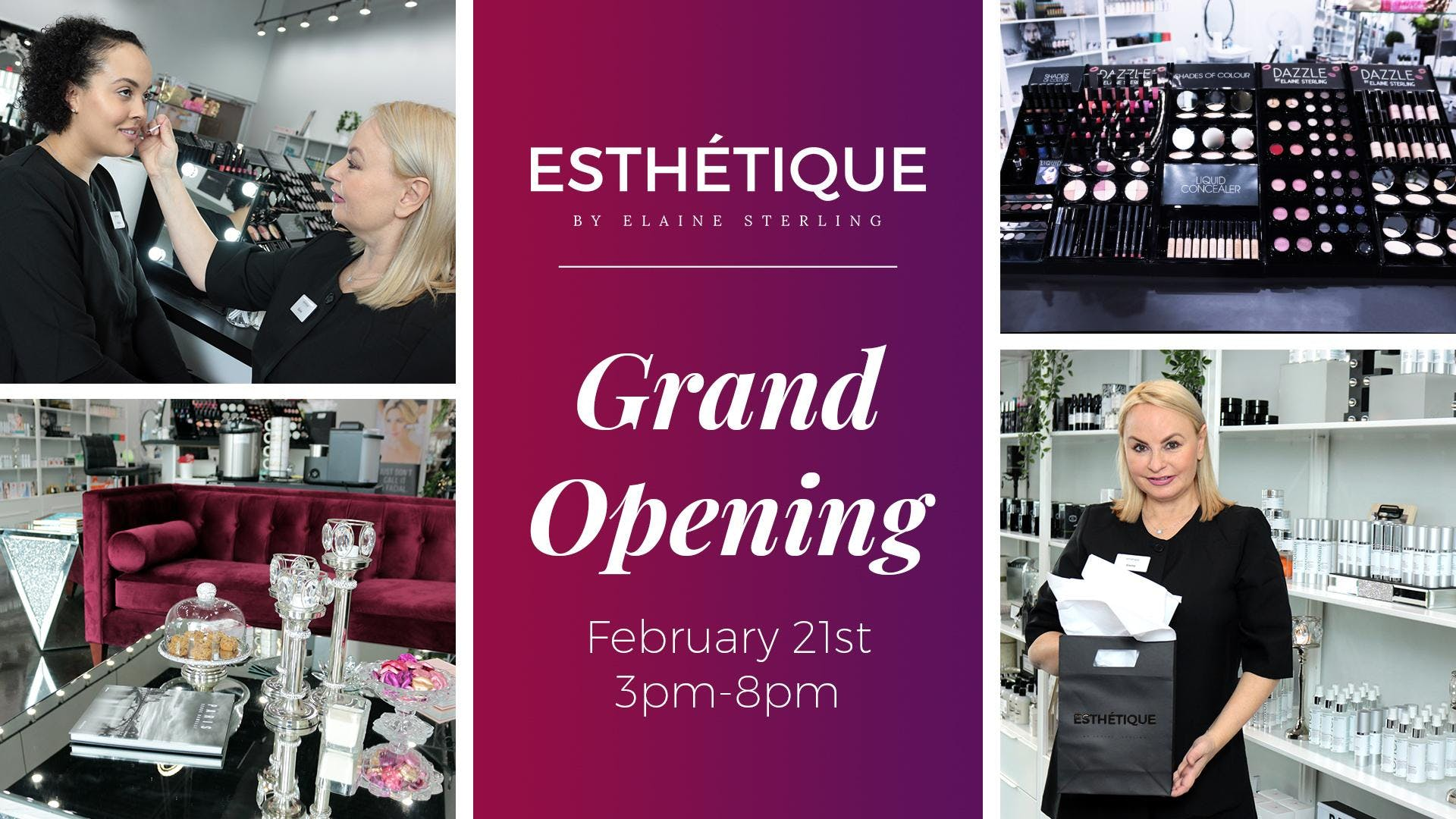 Esthétique by Elaine Sterling Grand Opening