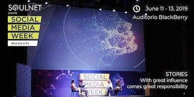 Social Media Week Mexico City 2019 - Stories #SMWMexico