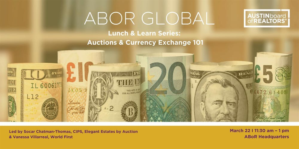 Global Lunch Learn Auctions And Currency Exchange 101