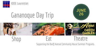 Gananoque Day Trip