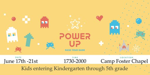 Power Up, Vacation Bible School, Camp Foster Chapel